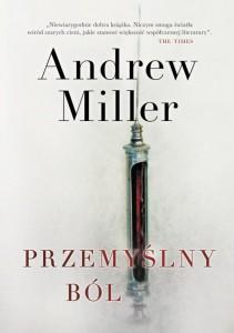 andrew-miller-przemyslny-bol-wydawnictwo-znak