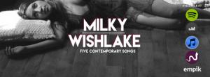 Milky Wishlake w Krakowie