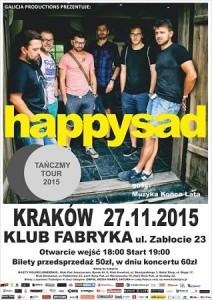 HAPPYSAD w krakowskiej Fabryce