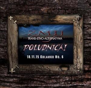 Zespół ŻMIJ zagra w Kolanko No.6 oraz w Klubie Gwarek