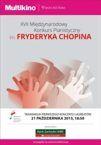 Transmisja koncertu Laureatów XVII Konkursu Chopinowskiego_PLAKAT
