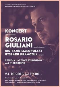 Akademia Muzyczna oraz saksofonista Rosario Giuliani