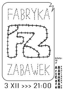 ArtCafe_Barakah - koncert_Fabryka Zabawek.plakat