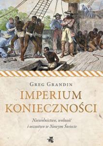 Greg Grandin_Imperium konieczności