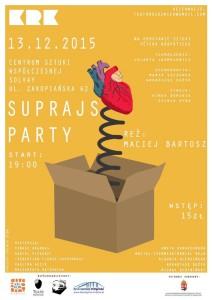 suprajs party