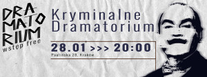 Teatr Barakah - Dramatorium 2 [144] (Kryminalne Dramatorium odc.1)_grafika
