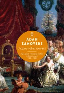 adam-zamoyski-urojone-widmo-rewolucji-cover-okladka