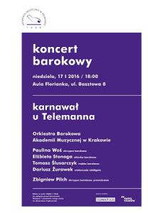 KARNAWAŁ U TELEMANNA - KONCERT ORKIESTRY BAROKOWEJ AMK