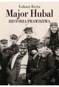 major-hubal-historia-prawdziwa