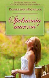 spelnienia_marzen_katarzyna_michalak