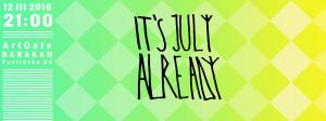 ArtCafe Barakah - koncert (It's July Already)__grafika