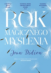 Didion_Rok_magicznego_myslenia