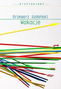 Wakacje_Grzegorz Uzdanski