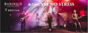 Koncert zespołu NO STRESS w BAROQUE Cocktails & Music