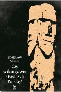 czy-wikingowie-stworzyli-polske