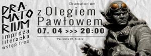 Teatr Barakah - Dramatorium 8 [150] (Dramatorium z Olegiem Pawłowem)_grafika