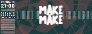 ArtCafe Barakah - koncert (Makemake)