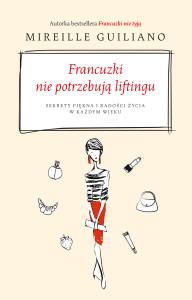 Guillano_Francuzki nie potrzebuja liftingu_okladka_druk.indd