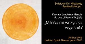 Kantata Joachima Mencla na ŚDM w Krakowie