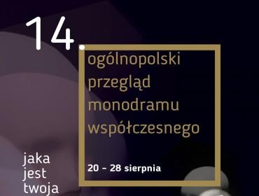 Spektakle z całej Polski powalczą o tytuł najlepszego monodramu. 20-28 sierpnia 2016