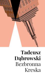 BL_Info_2016.08.08_Tadeusz_DABROWSKI_Bezbronna_kreska_pion