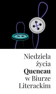 BL_Info_2016.08.29_Niedziela_zycia_Queneau_w_Biurze_Literackim_pion