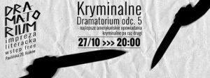 teatr-barakah-dramatorium-20-161-kryminalne-dramatorium-odc-5-najlepsze-amerykanskie-opowiadania-kryminalne-po-raz-pierwszy_opis