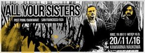 Koncert ALL YOUR SISTERS