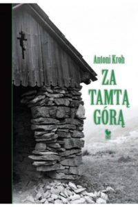za-tamta-gora-wspomnienia-lemkowskie