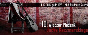 10. wieczór Piosenki Jacka Kaczmarskiego