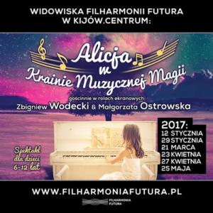"""Filharmonia Futura-""""Alicja w krainie muzycznej magii"""""""