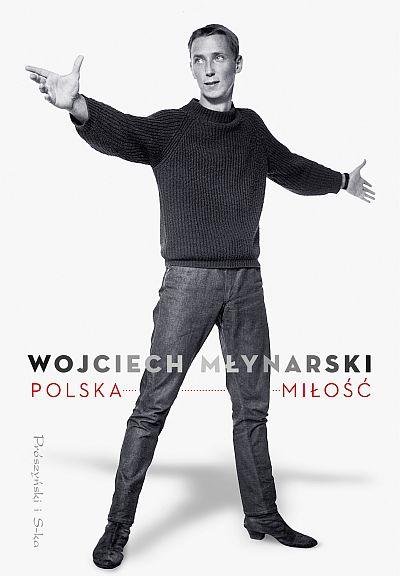 Polska Miłość Wiersze I Piosenki Wojciecha Młynarskiego