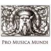 PRO MUSICA MUNDI