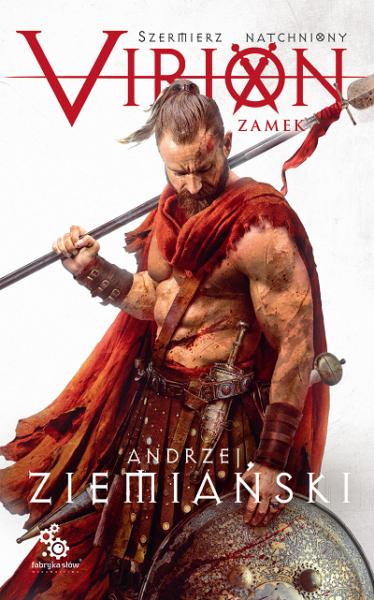 """Andrzej Ziemiański """"Virion. Zamek"""" niebawem w sprzedaży – Kulturatka.pl –  wydarzenia kulturalne w Krakowie"""